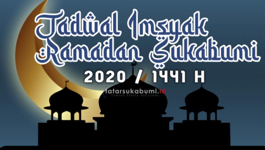 Jadwal Imsyak Ramadan 2020 / 1441 H Wilayah Sukabumi dan Sekitarnya